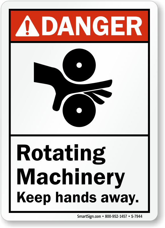 Rotating Machinery Keep Hands Away ANSI Danger Sign