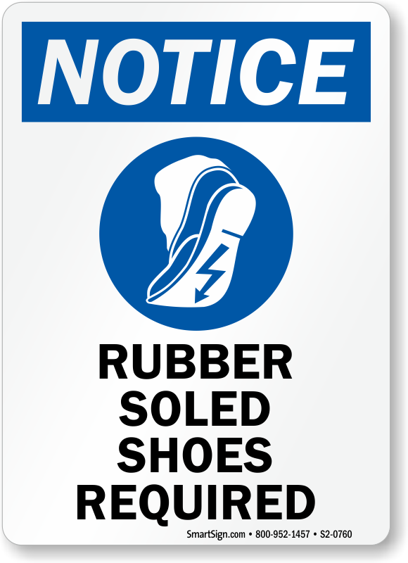 Rubber Soled Shoes Required Notice Sign