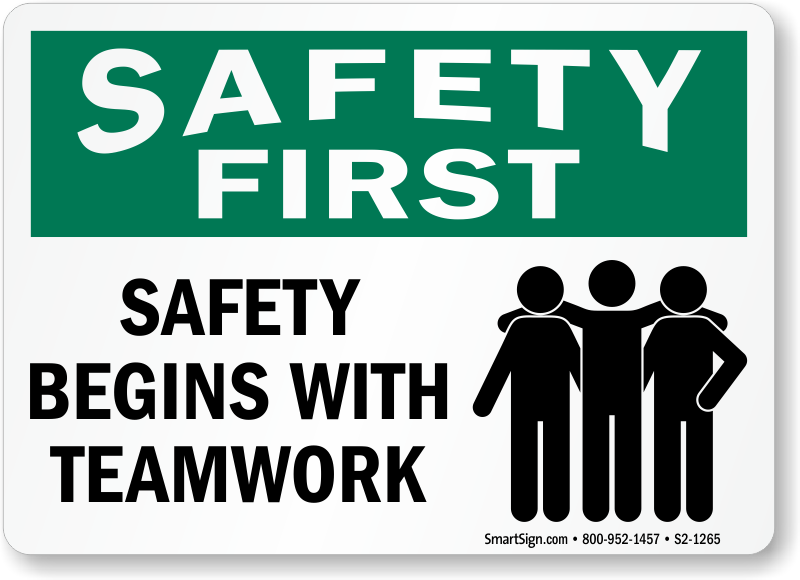 Safety Begins With Teamwork Safety First Sign Sku S2