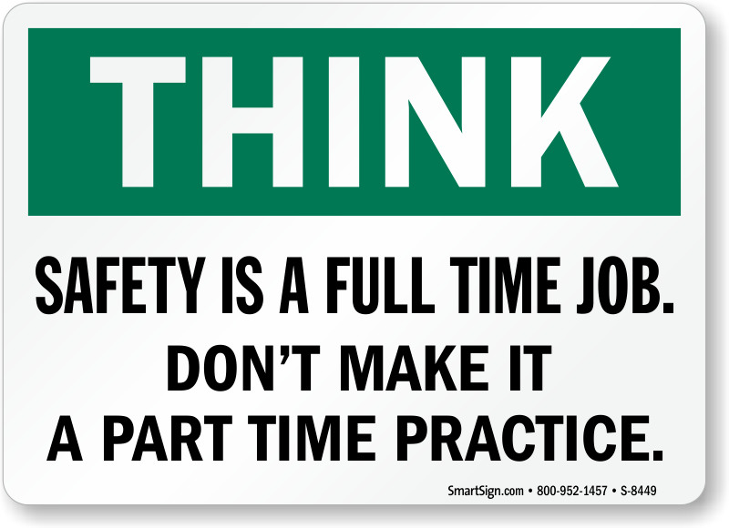 Smart Workplace Safety Sign Safety Is A Full Time Job