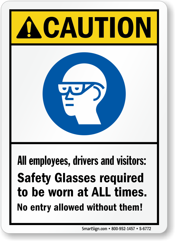 Safety Glasses Required At All Times PPE Sign