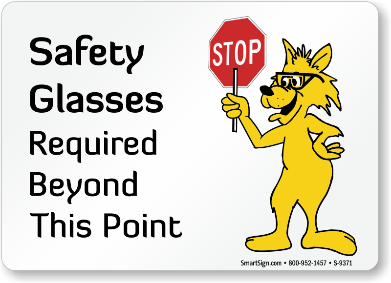 wear safety glasses signs safety glasses required signs
