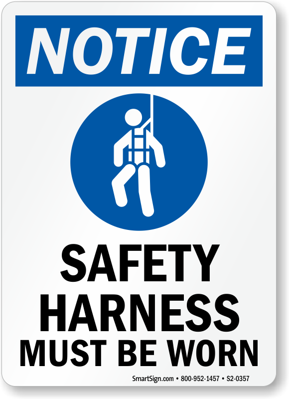 Safety Harness Must Be Worn With Symbol Sign
