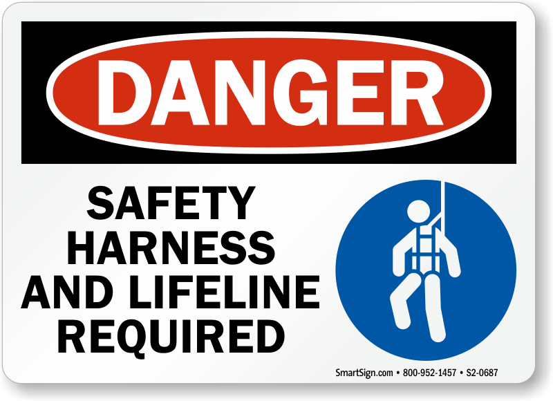 Safety Harness Lifeline Required Danger Sign