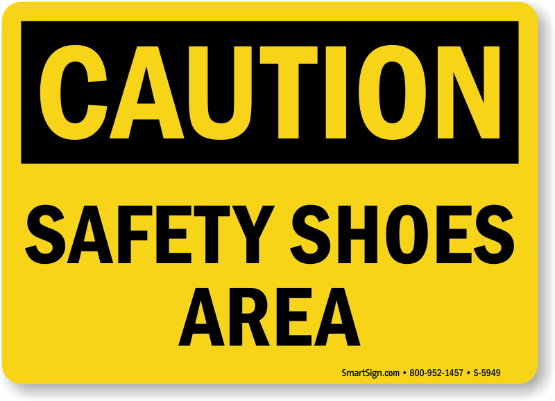 Safety Shoes Area Caution Sign