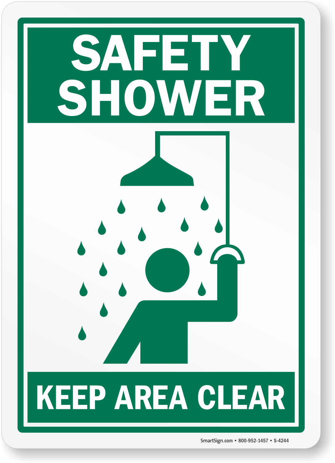 Safety Shower Keep Area Clear Sign Sku S 4244