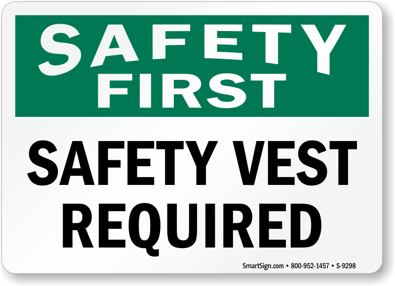 Safety Vest Signs Safety Vests Required Signs