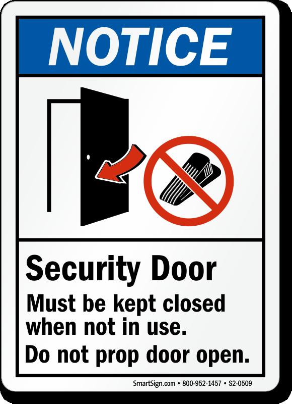 Security Door Must Be Kept Closed Notice Sign
