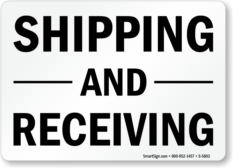 shipping and receiving signs shipping signs receiving signs