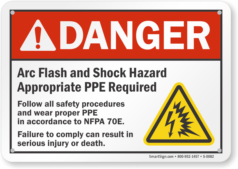 Danger Arc Flash Shock Hazard Sign