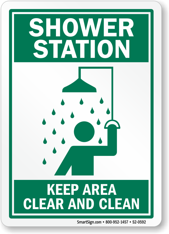 Shower Station Keep Area Clear Amp Clean Sign Made In Usa