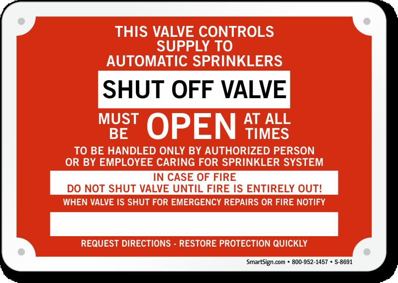 Sprinkler Shut Off Signs Sprinkler Shut Off Valve Signs