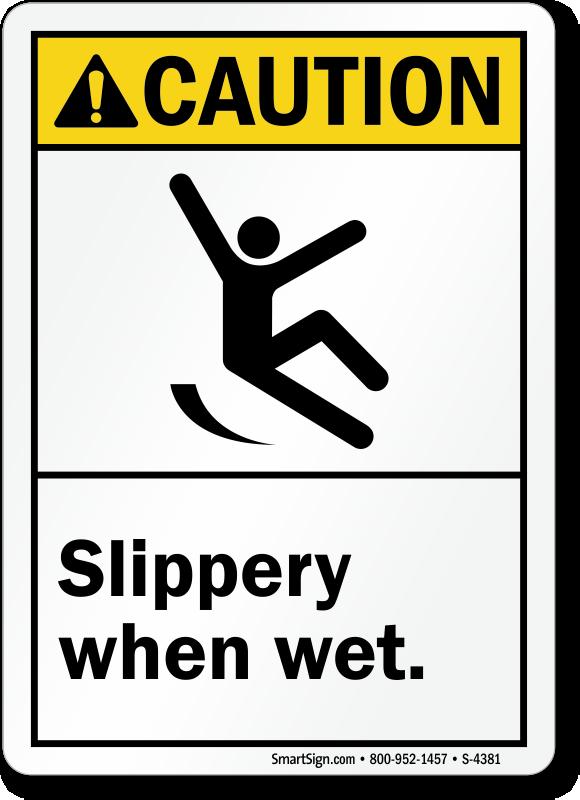 Slippery When Wet Signs Wet Floor Signs Wet Floor Safety