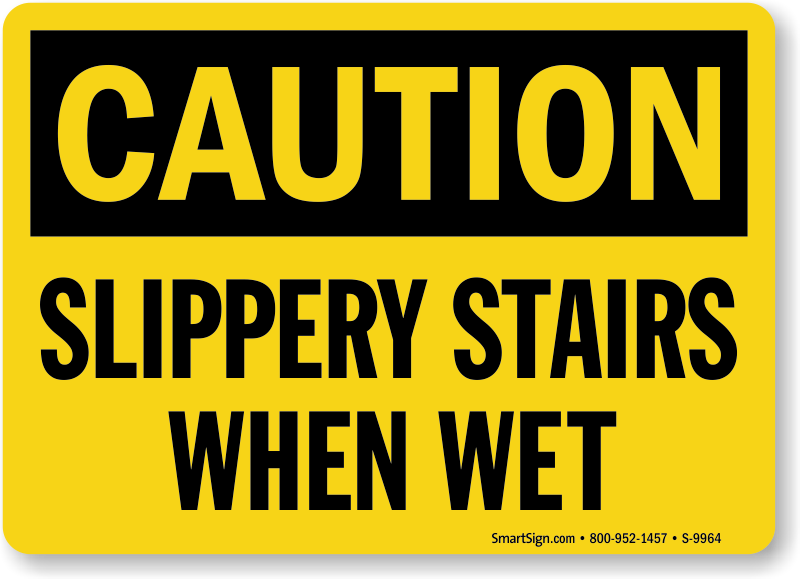 slippery stairs when wet sign sku s 9964 mysafetysign com