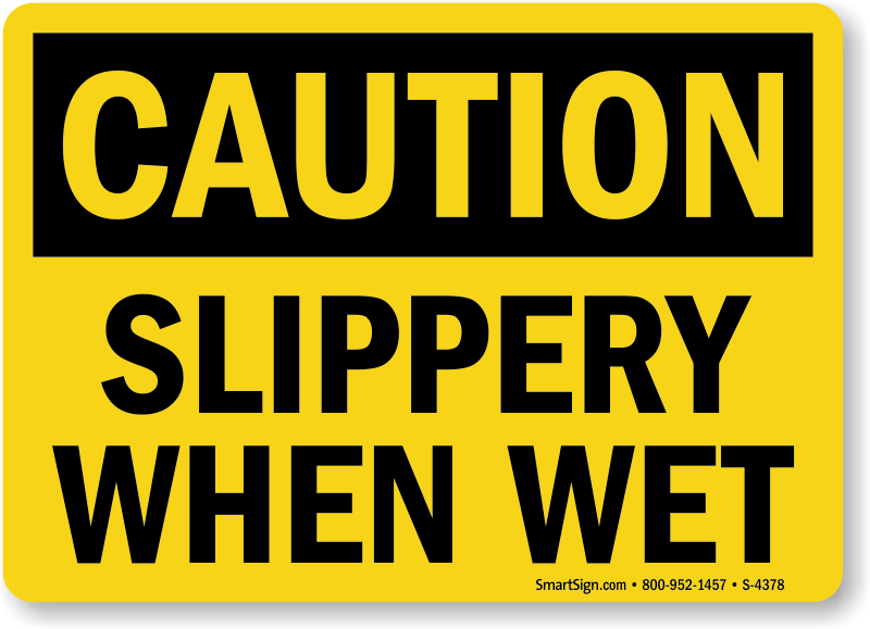 Slippery When Wet Signs Wet Floor Signs