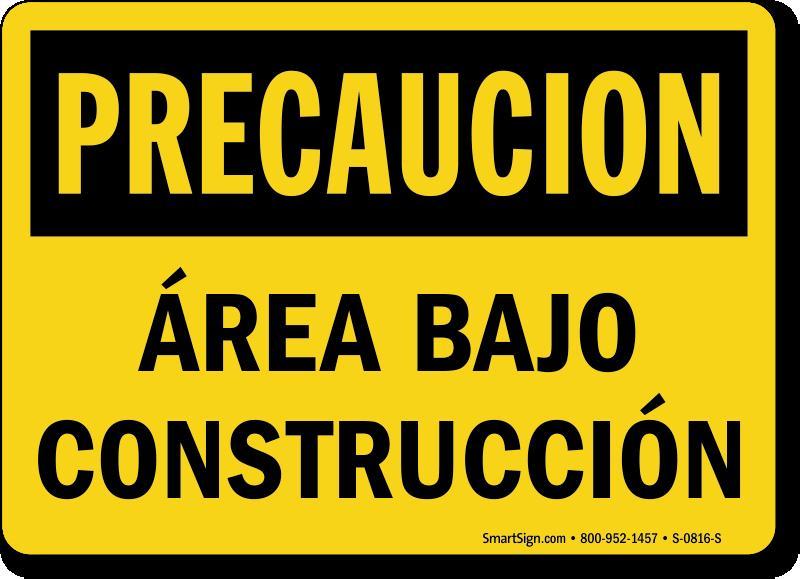 Spanish Precaucion Area Bajo Construccion Sign
