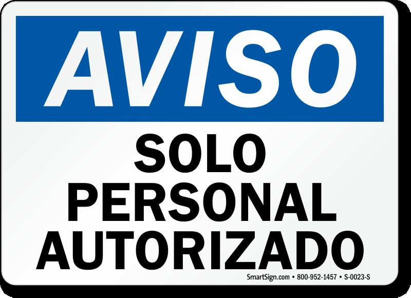 Aviso Solo Personal Autorizado, Spanish Authorized Personnel Sign