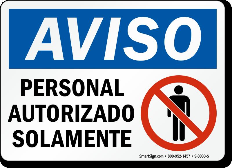 Spanish Authorized Personnel Sign, Aviso Personal Autorizado Solamente