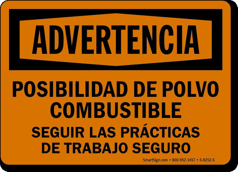 Spanish Advertencia Posibilidad De Polvo Combustible Sign