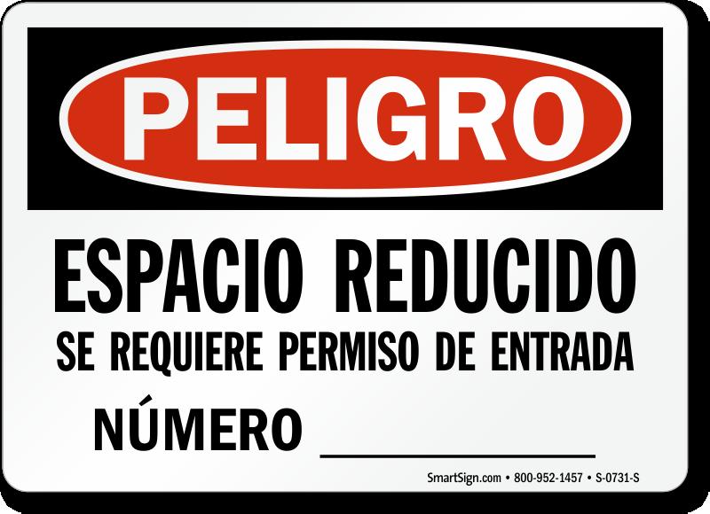 Spanish Peligro Espacio Reducido Se Requiere Permiso Sign