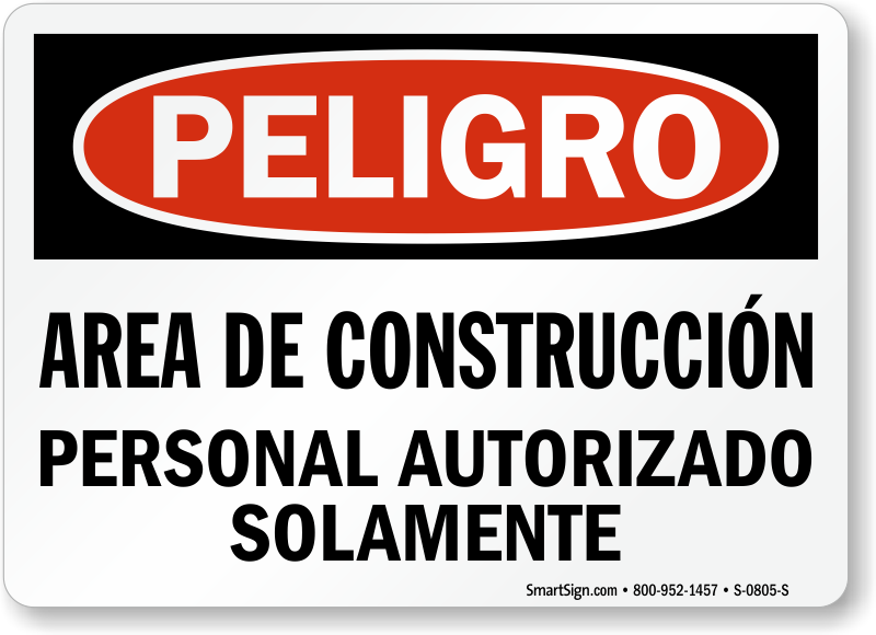 Spanish Area De Construccion Personal Autorizado Solamente Sign