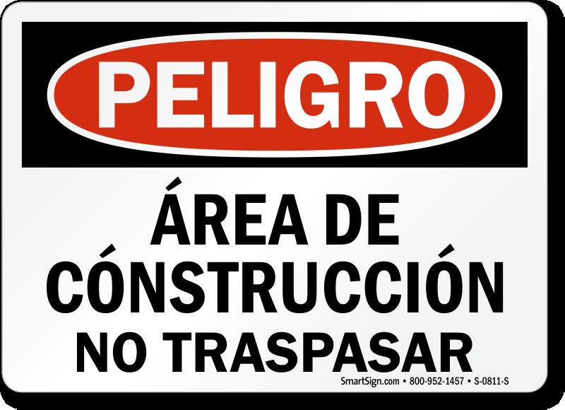 Spanish Area De Construccion No Traspasar Sign