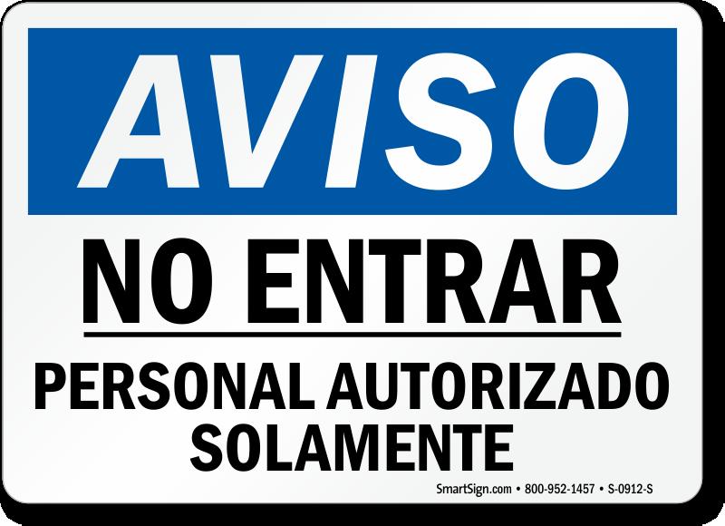 Aviso No Entrar Personal Autorizado Solamente Spanish Sign