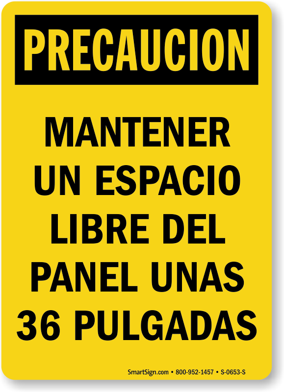Spanish Keep Electrical Panel Clear 36 Inches Sign