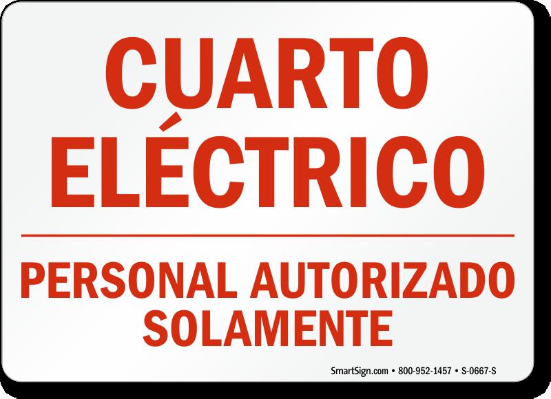 Spanish Cuarto Electrico Personal Autorizado Solamente Sign