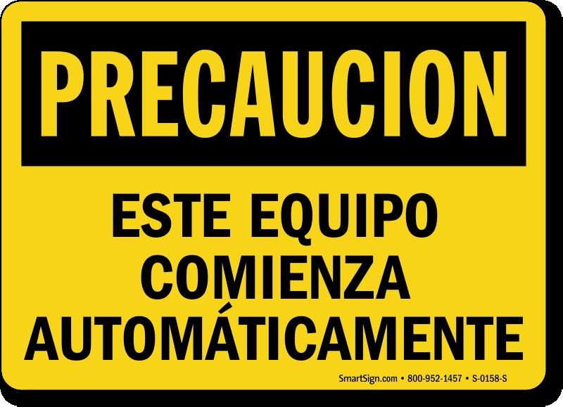Este Equipo Comienza Automaticamente, Spanish Equipment Starts Sign