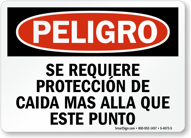 Spanish Danger Fall Protection Required Sign
