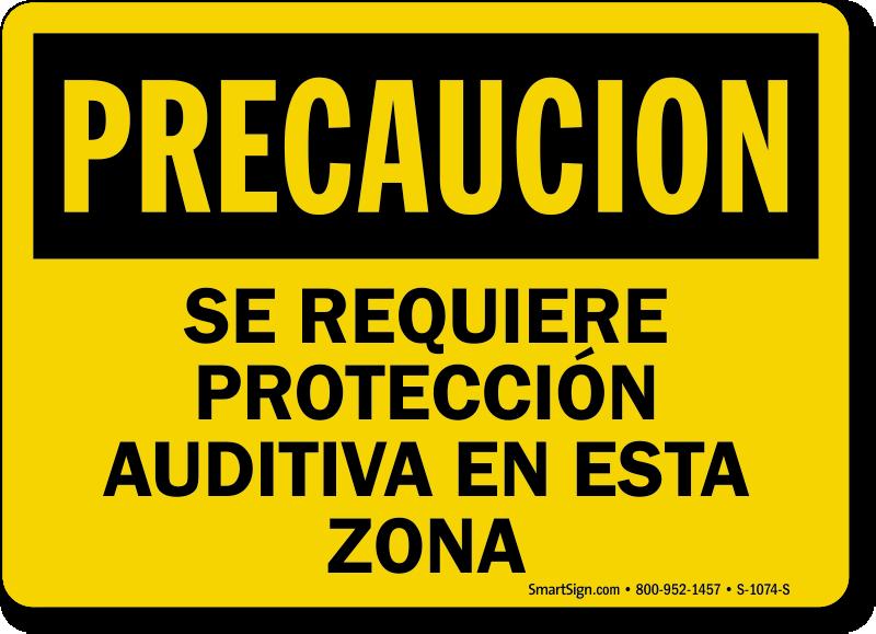 Precaucion Se Requiere Proteccion Auditiva Spanish Sign