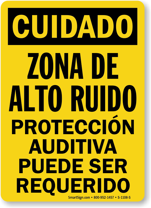 Zona De Alto Ruido, Proteccion Auditiva Spanish Sign