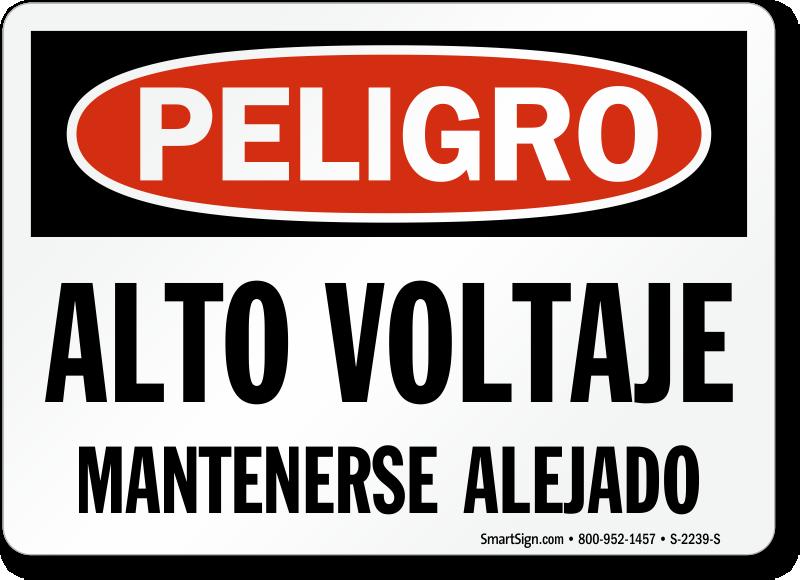 Peligro Alto Voltaje Mantenerse Alejado Spanish Sign