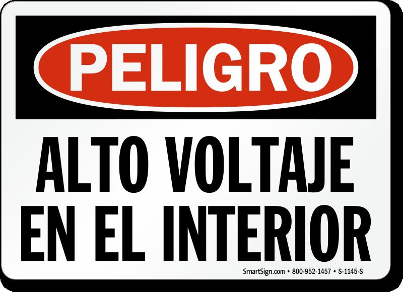 Spanish Peligro Alto Voltaje En El Interior Sign