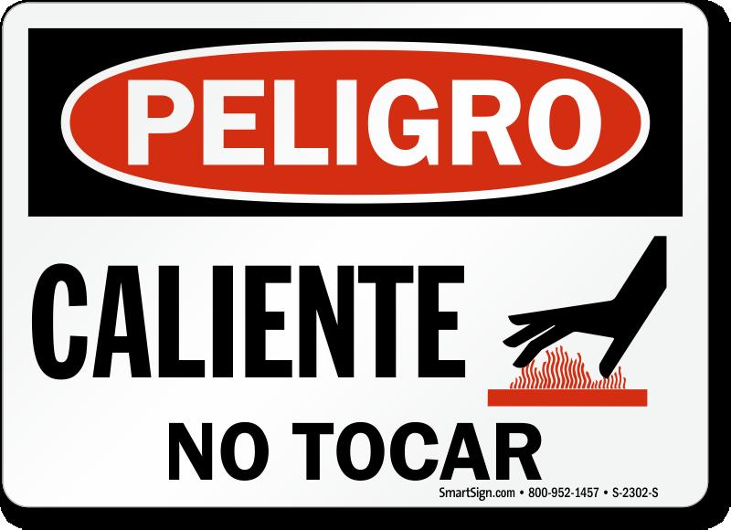 Caliente No Tocar Hot No Touching Spanish Sign