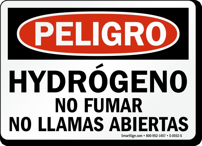 Hydrogeno No Fumar Llamas Abiertas, Spanish Hydrogen Sign