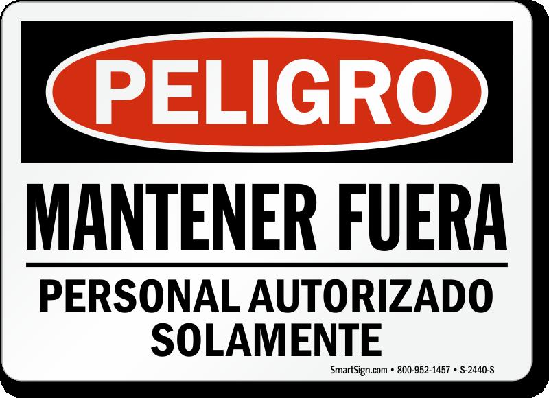 Mantener Fuera Personal Autorizado Solamente Spanish Sign