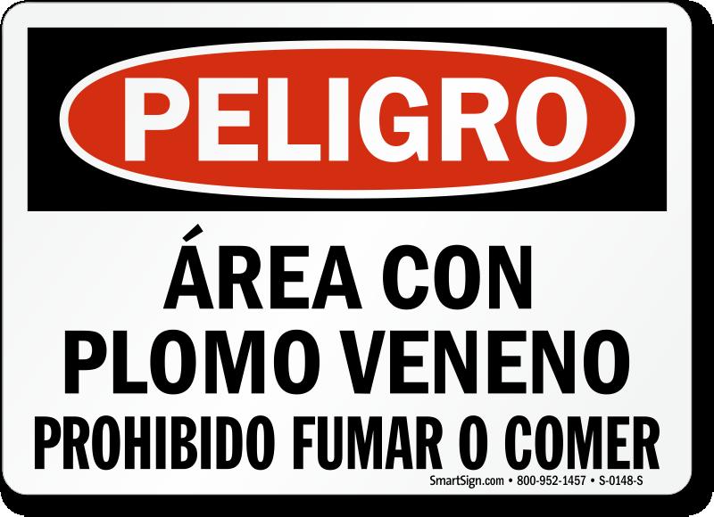 Spanish Area De Trabajo Con Plomo Veneno Sign
