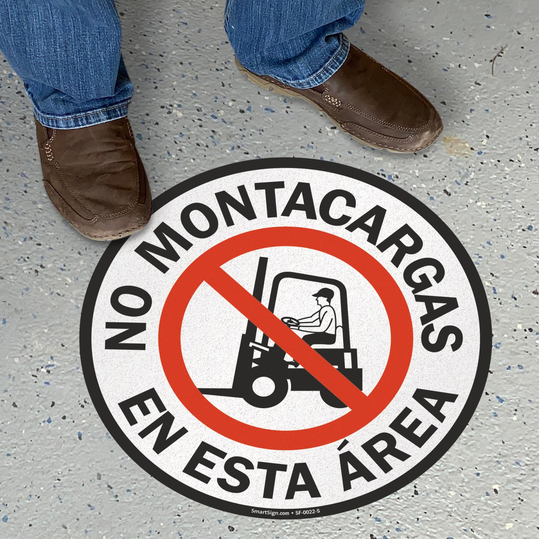 Spanish No Montacargas En Esta Area Floor Sign
