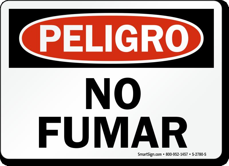 Spanish Peligro No Fumar Sign, No Smoking