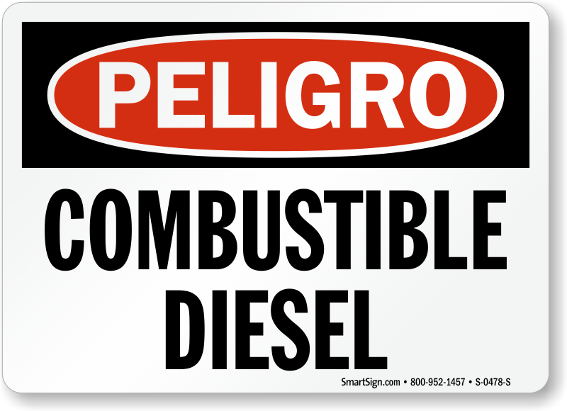 Spanish Peligro Combustible Diesel Fuel Sign