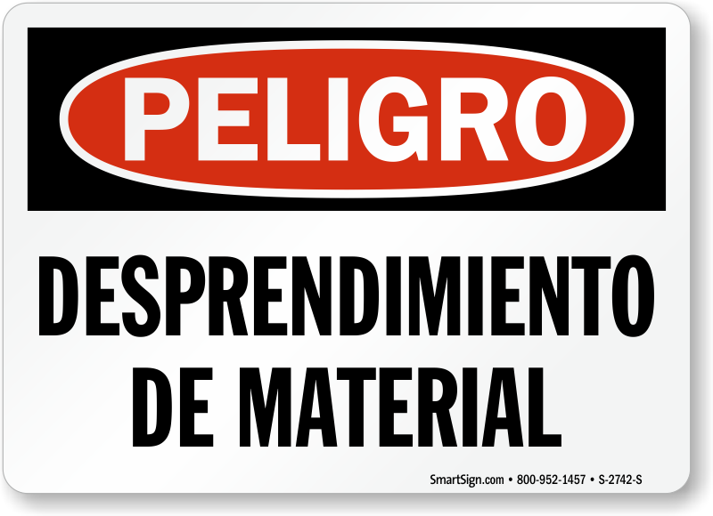 Spanish Peligro Desprendimiento De Material Sign