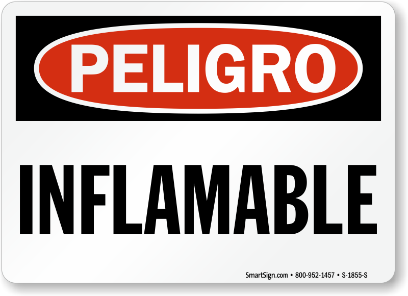 Spanish Peligro Inflamable Sign, Danger Flammable