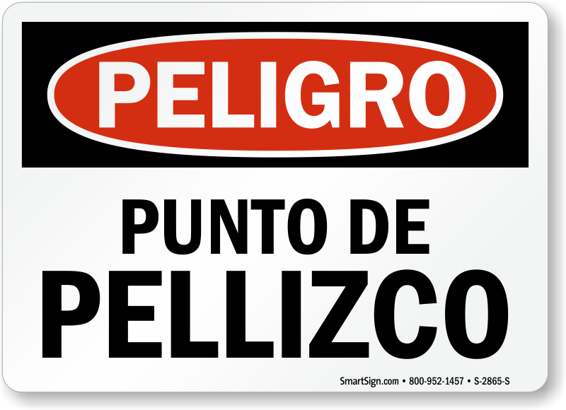 Peligro Punto De Pellizco Pinch Point Spanish Sign