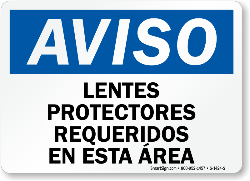 Lentes Protectores Requeridos En Esta Area Spanish Sign