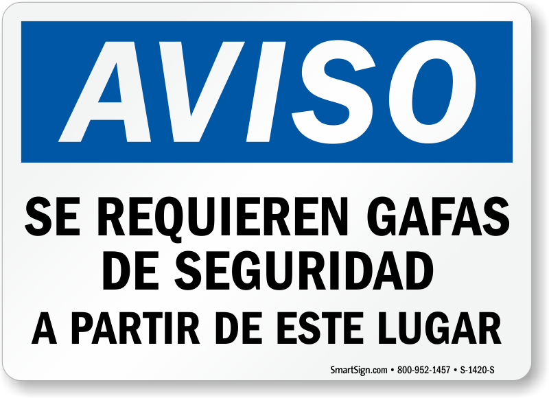 Aviso Se Requieren Gafas De Seguridad Spanish Sign