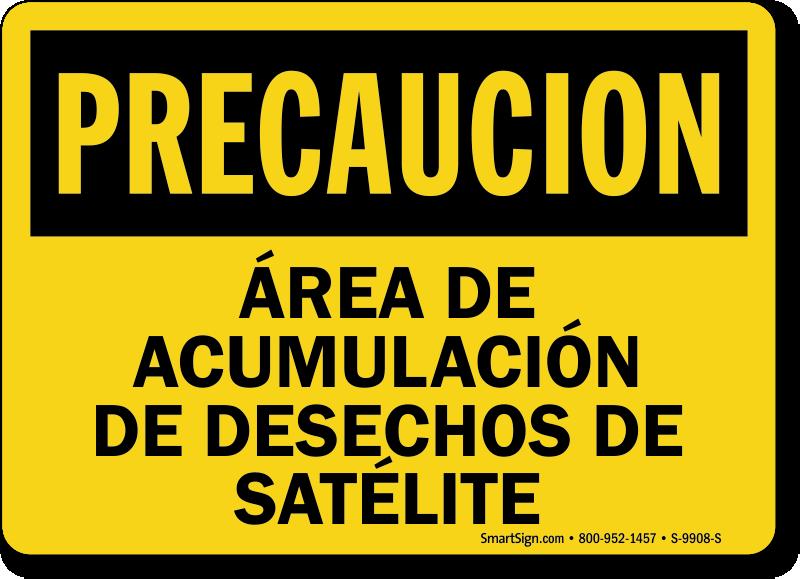 Area De Acumulacion De Desechos De Satelite Spanish Sign