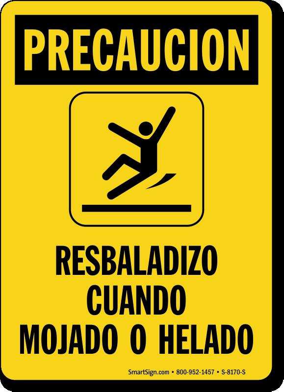 Spanish Precaucion Resbaladizo Cuando Mojado O Helado Sign