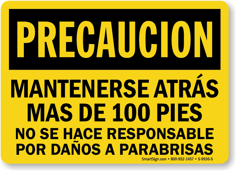 Spanish Mantenerse Atras Mas De 100 Pies Sign
